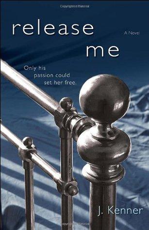 Release Me (Stark Trilogy, #1)
