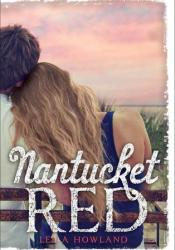 Nantucket Red (Nantucket, #2) Book by Leila Howland
