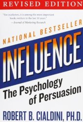 Influence: The Psychology of Persuasion Book