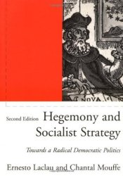 Hegemony and Socialist Strategy: Towards a Radical Democratic Politics Book by Ernesto Laclau