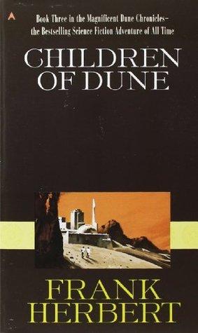 Children of Dune (Dune Chronicles #3)