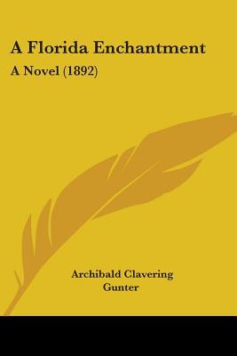 A Florida Enchantment: A Novel (1892)