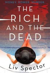 The Rich and the Dead (Lila Day, #1) Pdf Book