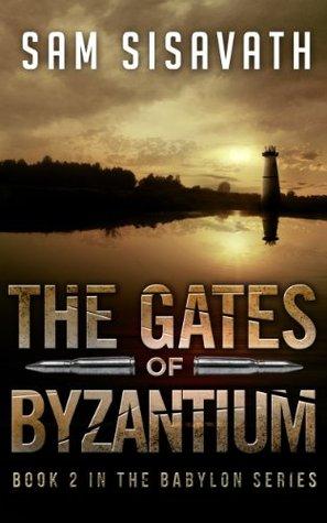 The Gates of Byzantium (Purge of Babylon, #2)
