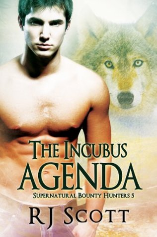 The Incubus Agenda (Supernatural Bounty Hunters #5)