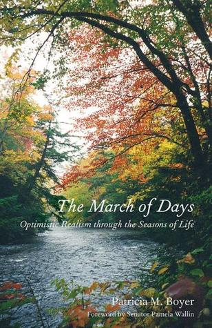 The March of Days: Optimistic Realism through the Seasons of Life