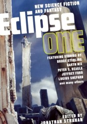 Eclipse 1: New Science Fiction and Fantasy Book by Jonathan Strahan