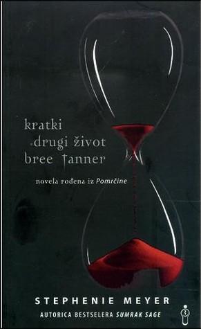 Kratki drugi život Bree Tanner, novela iz Pomrčine (Sumrak, #3.5)