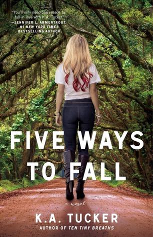 Five Ways to Fall (Ten Tiny Breaths, #4)