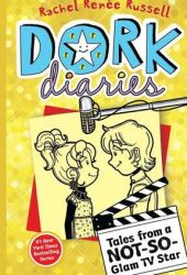 Dork Diaries Book 7: Tales from a Not-So-Glam TV Star (Dork Diaries, #7) Book