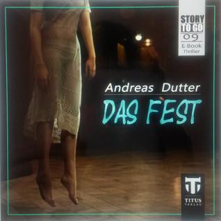 Das Fest (Story to go, #9)