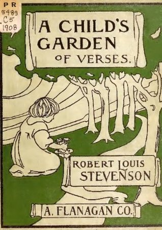 A Child's Garden of Verses (Illustrated & Annotated) (Classic Books for Children)