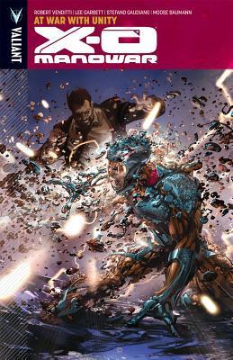 X-O Manowar, Volume 5: At War with Unity