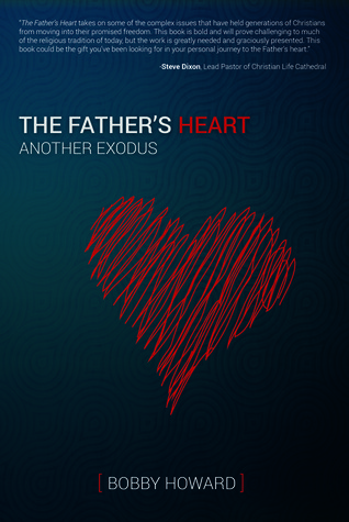 The Father's Heart: Another Exodus