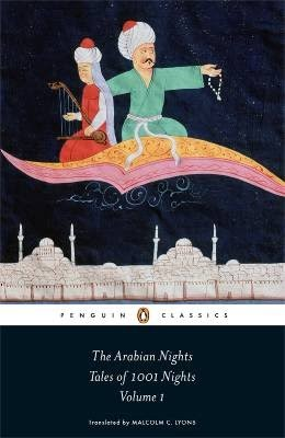 The Arabian Nights: Tales of 1001 Nights, Volume 1 of 3