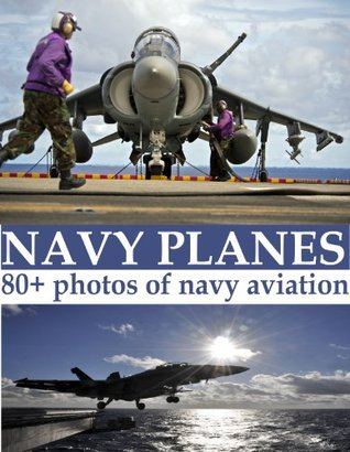 Navy Planes: high quality pictures of military aircraft