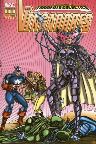 Los Vengadores: Operación Tormenta Galáctica II (Vengadores: Operación Tormenta galáctica, #2)