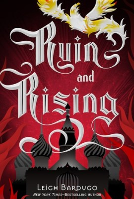 Image result for ruin and rising leigh bardugo