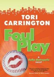 Foul Play (Sofie Metropolis, #3) Book by Tori Carrington