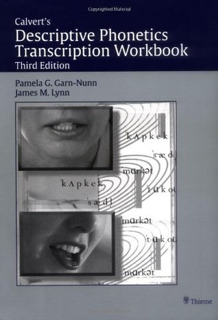 Calvert's Descriptive Phonetics: Transcription Workbook