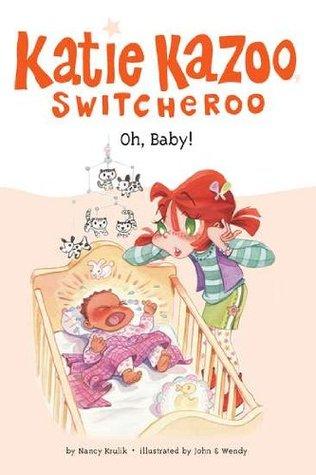 Oh, Baby! (Katie Kazoo, Switcheroo, #3)
