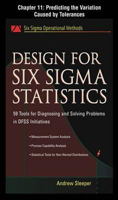 Design for Six SIGMA Statistics, Chapter 11 - Predicting the Variation Caused by Tolerances