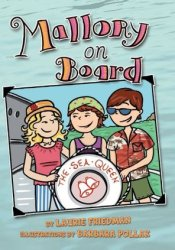 Mallory on Board (Mallory McDonald, #7) Book by Laurie B. Friedman