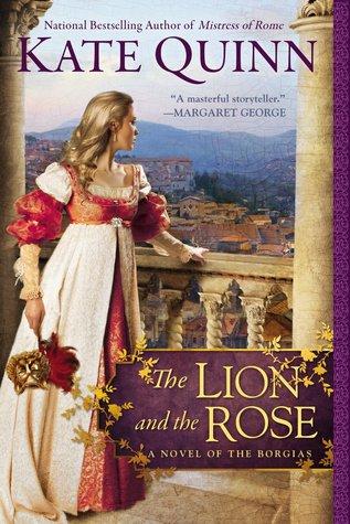 The Lion and the Rose (The Borgias, #2)