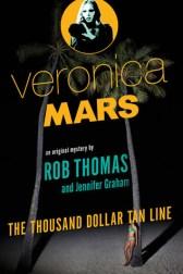The Thousand-Dollar Tan Line (Veronica Mars, #1)