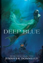 Deep Blue (Waterfire Saga, #1) Book