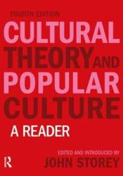 Cultural Theory and Popular Culture: A Reader Book by John  Storey