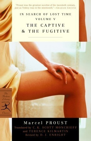 The Captive & The Fugitive (In Search of Lost Time, #5-6)