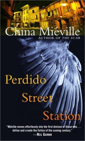 Perdido Street Station (New Crobuzon, #1)