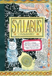 Syllabus: Notes from an Accidental Professor Book