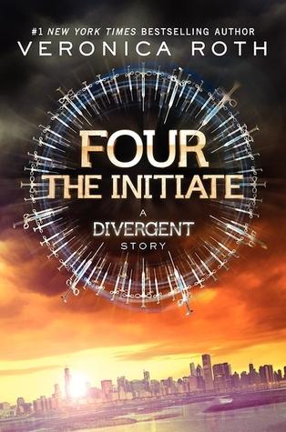 Four: The Initiate (Divergent, #0.2)