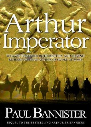 Arthur Imperator (Forgotten Emperor #2)