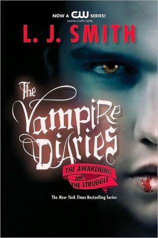 Image result for The Vampire Diaries: The Awakening and the Struggle (L.J. Smith)