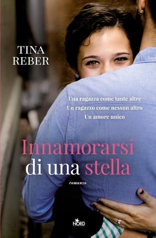 Innamorarsi Di Una Stella Tina Reber Pdf