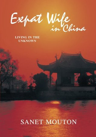 Expat Wife in China:Living in the unknown