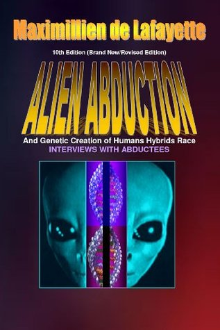 Alien Abductions and Genetic Creation of Humans Hybrids Race: Interviews with Abductees