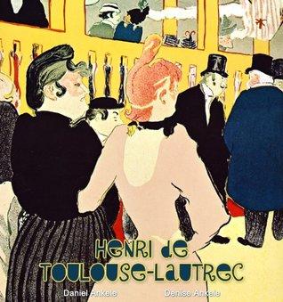Henri de Toulouse-Lautrec: 140 Post-impressionist Paintings