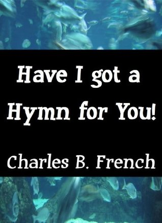 Have I got a Hymn for You!