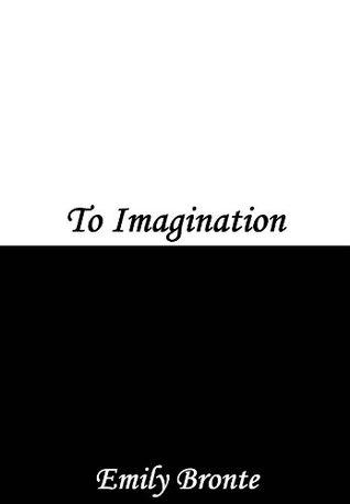To Imagination