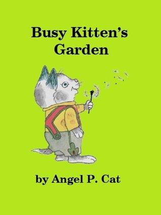 Busy Kitten's Garden