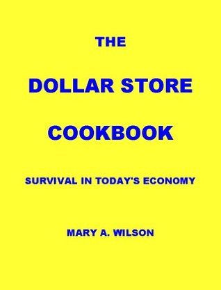 The Dollar Store Cookbook