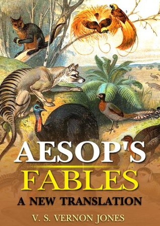 Aesops Fables a new translation : complete with 248 Best stories and 50 original Illustration and Writer Biography