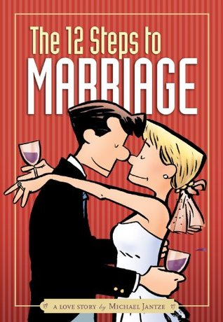 The 12 Steps to Marriage (The Norm Magazine)