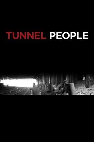 Tunnel People