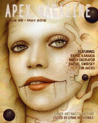 Apex Magazine Issue 36 (May 2012)