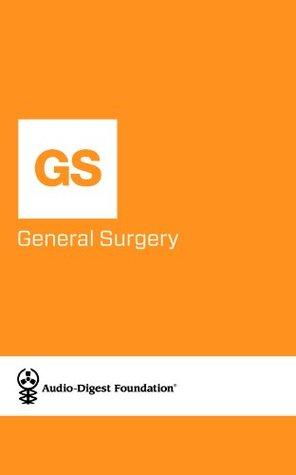 General Surger: Abdominal Trauma Surgery (Audio-Digest Foundation General Surger Continuing Medical Education